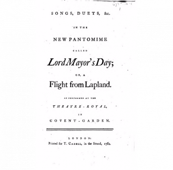 Songs in the new pantomime called Lord Mayor's Day; or a flight from Lapland