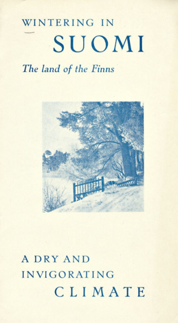 Wintering in Suomi: a humorous travel brochure from the 1930s